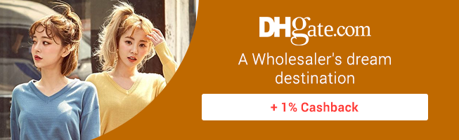 DHGate: Wholesaler dream destination + 1% Cashback