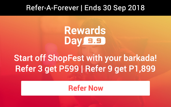 Refer your friends this September 2018: Start off ShopFest with your barkada! Refer 3 get P599 | Refer 9 get P1,899