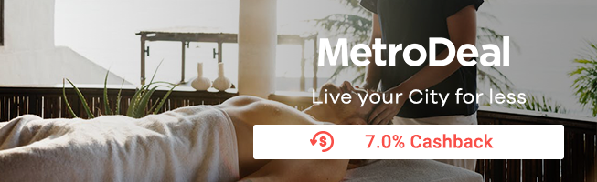 Metrodeal: Live your City for less + 7% Cashback