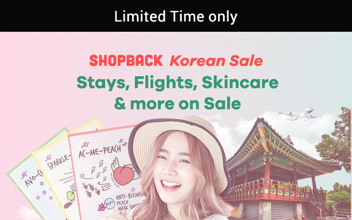 K-Deals on ShopBack: Beauty, Travel, Mukbang + Up to 20% Cashback