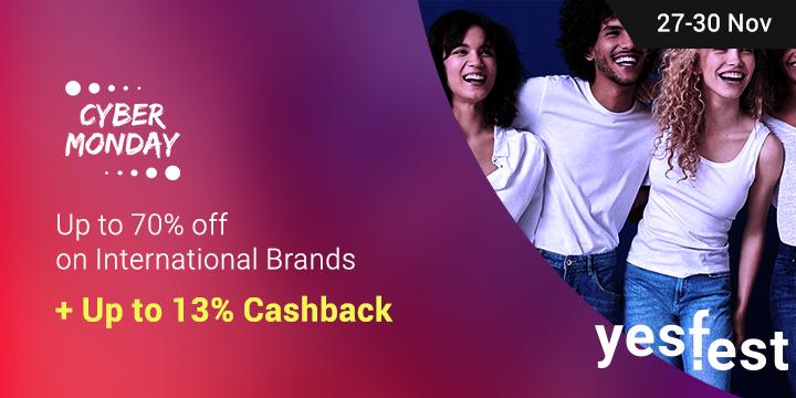 27 - 30 Nov | Up to 70% off on International Brands + Up to 13% Cashback
