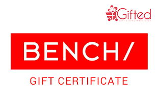 BENCH/ Gift Certificate